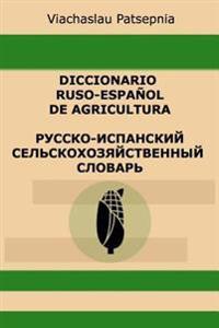 Diccionario Ruso-Español de Agricultura