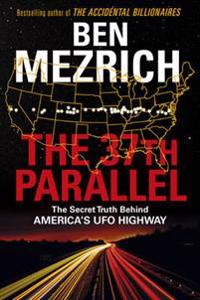 37th parallel - the secret truth behind americas ufo highway