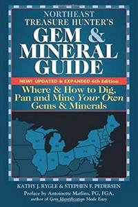 Northeast Treasure Hunter's Gem & Mineral Guide