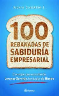 100 Rebanadas de Sabiduraa Empresarial