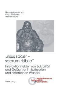 """""""risus sacer - sacrum risibile"""""""