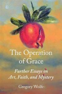 The Operation of Grace