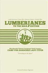 Lumberjanes To The Max Vol. 1