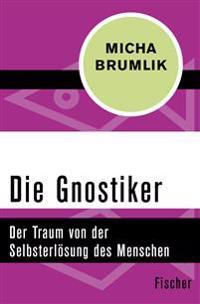 Die Gnostiker