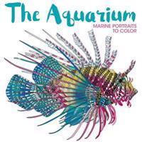 The Aquarium: Marine Portraits to Color