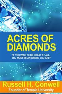 [(Acres of Diamonds: The Russell Conwell Story )]