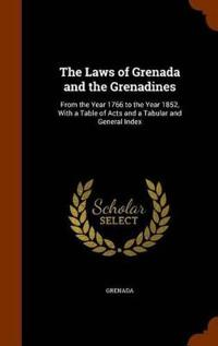 The Laws of Grenada and the Grenadines