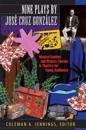 Nine Plays by Jose Cruz Gonzalez