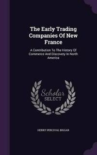 The Early Trading Companies of New France