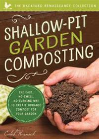 Shallow-Pit Garden Composting