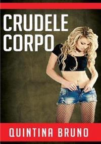 Crudele Corpo