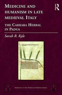 Medicine and Humanism in Late Medieval Italy