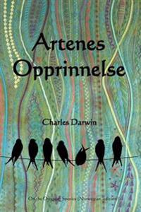Artenes Opprinnelse: On the Origin of Species (Norwegian Edition)