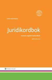 Juridikordbok : Svensk-engelsk fackordbok