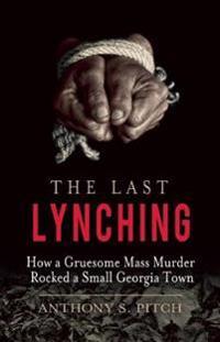 Last Lynching
