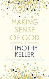Making sense of god - an invitation to the sceptical