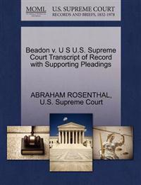 Beadon V. U S U.S. Supreme Court Transcript of Record with Supporting Pleadings