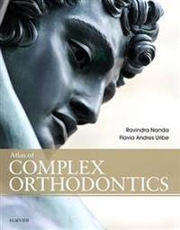 Atlas of Complex Orthodontics - E-Book