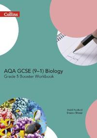 Aqa Gcse Biology 9-1 Grade 5 Booster Workbook