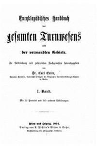 Encyklopadisches Handbuch Des Gesamten Turnwesens