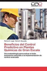 Beneficios del Control Predictivo En Plantas Quimicas de Gran Escala