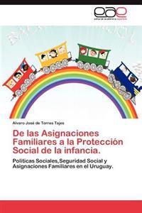 de Las Asignaciones Familiares a la Proteccion Social de La Infancia.