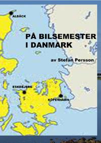 På bilsemester i Danmark