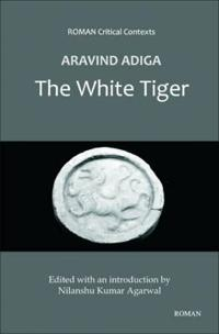 "Arvind Adiga's ""The White Tiger"""