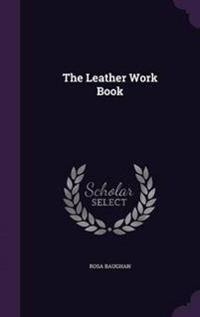 The Leather Work Book