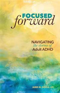 Focused Forward