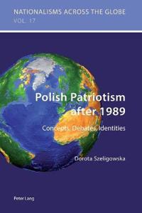 Polish Patriotism After 1989