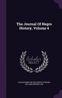 The Journal of Negro History, Volume 4
