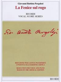 Le Fenice Sul Rogo: Ricordi Opera Vocal Score Series