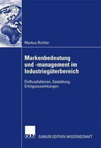 Markenbedeutung Und -Management Im Industrieg terbereich