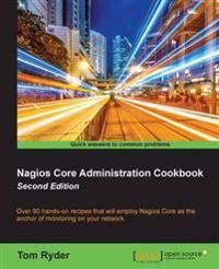 Nagios Core Administration Cookbook -