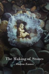 The Making of Stones