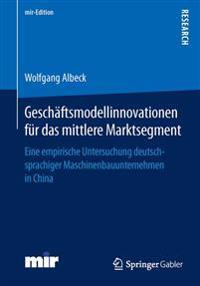 Geschäftsmodellinnovationen Für Das Mittlere Marktsegment