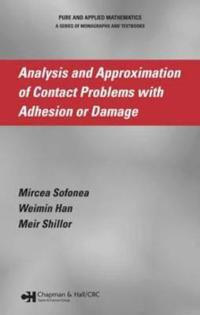 Analysis And Approximation of Contract Problems With Adhesion or Damage