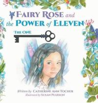 Fairy Rose and the Power of Eleven
