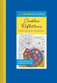 Zendoodle Journaling: Creative Reflections: Color & Write for Mindfulness