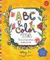 ABC & Color Me: The Art of Hand-Lettered Doodling for Kids