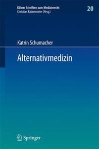 Alternativmedizin: Arzthaftungsrechtliche, Arzneimittelrechtliche Und Sozialrechtliche Grenzen Arztlicher Therapiefreiheit