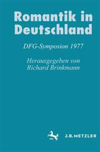 Romantik in Deutschland: Dfg-Symposion 1977