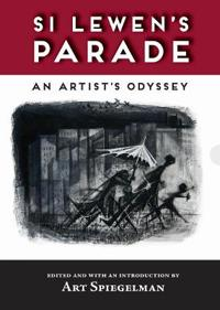 Si Lewen's Parade/ An Artist's Odyssey