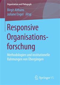 Responsive Organisationsforschung