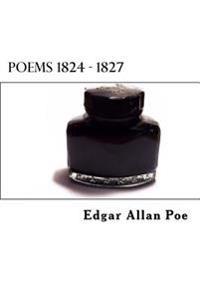 Poems 1824 - 1827
