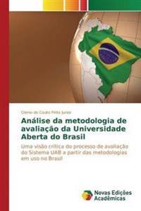 Analise Da Metodologia de Avaliacao Da Universidade Aberta Do Brasil