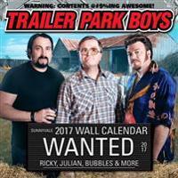 Trailer Park Boys 2017 Wall Calendar