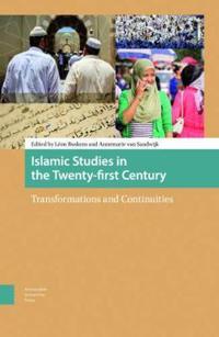 Islamic Studies in the Twenty-first Century