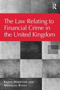 Law Relating to Financial Crime in the United Kingdom